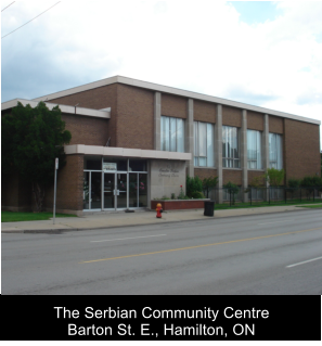 The Serbian Community Centre Barton St. E., Hamilton, ON
