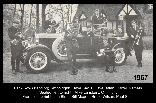 Back Row (standing), left to right:  Dave Baylis, Dave Balan, Darrell Nameth Seated, left to right:  Mike Lansbury, Cliff Hunt Front, left to right: Len Blum, Bill Magee, Bruce Wilson, Paul Scott 1967