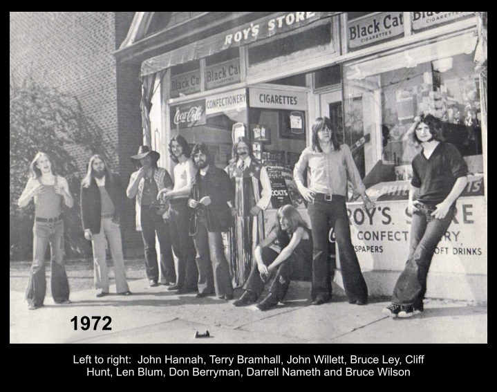 1972 Left to right:  John Hannah, Terry Bramhall, John Willett, Bruce Ley, Cliff Hunt, Len Blum, Don Berryman, Darrell Nameth and Bruce Wilson