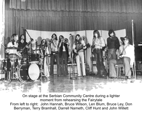 On stage at the Serbian Community Centre during a lighter moment from rehearsing the Fairytale From left to right:  John Hannah, Bruce Wilson, Len Blum, Bruce Ley, Don Berryman, Terry Bramhall, Darrell Nameth, Cliff Hunt and John Willett