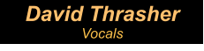 David Thrasher Vocals